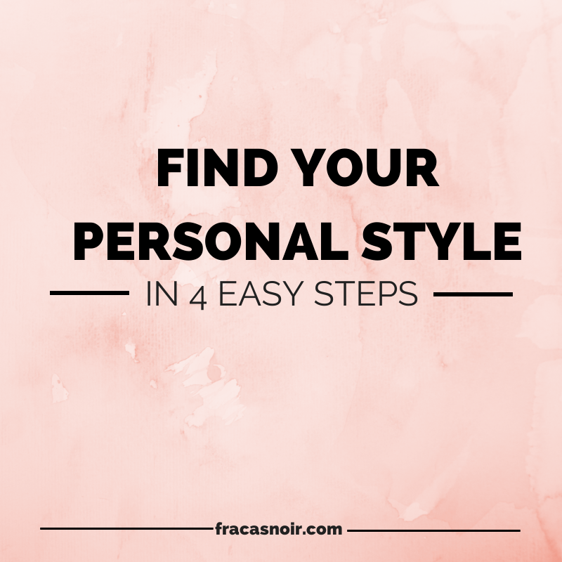 FIND YOUR PERSONAL STYLE